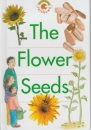 The Flower Seeds (Red Rainbows Science)