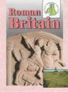 Roman Britain (Britain Through the Ages)