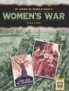Women's War (At Home in World War II)