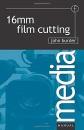 16mm Film Cutting (Media Manuals)