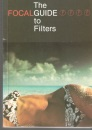 Focalguide to Filters (The Focal photoguides)