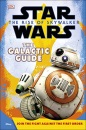 Star Wars The Rise of Skywalker The Galactic Guide (Star Wars the Rise of Skywalkr)
