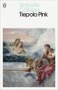 Tiepolo Pink (Penguin Modern Classics)