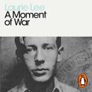 A Moment of War (Penguin Modern Classics)