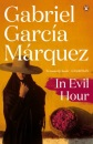 In Evil Hour (Marquez 2014)