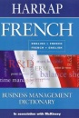 French Business Management Dictionary (Harrap Bilingual)