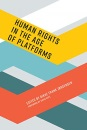 Human Rights in the Age of Platforms (Information Policy)