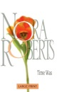 Time Was (Nora Roberts Large Print)