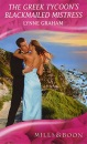 The Greek Tycoon's Blackmailed Mistress (Mills & Boon Romance) (Romance HB)