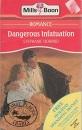 Dangerous Infatuation