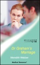 Dr.Graham's Marriage (Medical Romance)