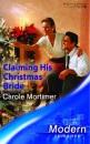 Claiming His Christmas Bride (Modern Romance)