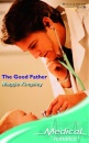 The Good Father (Medical Romance)