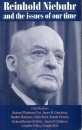 Reinhold Niebuhr and the Issues of Our Time (Mowbray's Christian studies series)