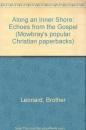 Along an Inner Shore: Echoes from the Gospel (Mowbray's popular Christian paperbacks)