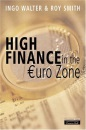 High Finance in the Euro-Zone: Competing in the New European Capital Market