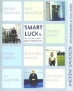 Smart Luck: What are Entrepreneurs Made Of?