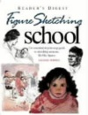 Figure Sketching School: The Essential Step-by-step Guide to Sketching Accurate Life-like Figures (Readers Digest)