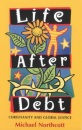 Life After Debt: Christianity and Global Justice