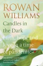 Candles in the Dark: Faith, Hope and Love in a Time of Pandemic