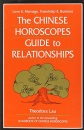 The Chinese Horoscopes Guide to Relationships