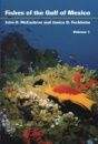 Fishes of the Gulf of Mexico: Myxiniformes to Gasterosteiformes v. 1 - John D. McEachran,Janice D. Fechhelm