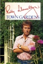 Town Gardens: Guide to Planning and Planting