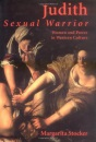 Judith - Sexual Warrior: Women and Power in Western Culture
