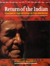 Return of the Indian: Conquest and Revival in the Americas (Global issues series)