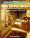 Country Furniture for the Home: The Living Room - Timeless Traditional Woodworking Projects