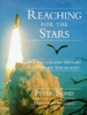 Reaching for the Stars: Illustrated History of Manned Spaceflight