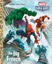The Big Freeze (Marvel Super Heroes: Little Golden Book)
