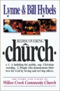 Rediscovering Church: The Story and Vision of Willow Creek Community Church - Bill Hybels, Lynne Hybels
