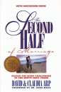 The Second Half of Marriage: Facing the Eight Challenges of the Empty-nest Years - Claudia Arp, David Arp