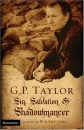 G.P. Taylor: Sin, Salvation and Shadowmancer