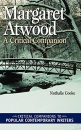 Margaret Atwood: A Critical Companion (Critical Companions to Popular Contemporary Writers) - Nathalie Cooke