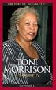 Toni Morrison: A Biography (Greenwood Biographies) - Stephanie Li
