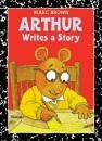 Arthur Writes a Story (Arthur Adventures) - Marc Brown