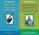 Oz Clarke's Pocket Wine Book 2004: The World of Wine from A-Z
