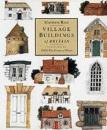 Village Buildings of Britain