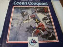 Ocean Conquest: Official Story of the Whitbread Round the World Race, Past, Present and Future