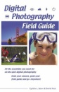 Digital Photography Field Guide