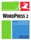 WordPress 2: Visual QuickStart Guide (Visual QuickStart Guides)