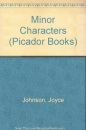 Minor Characters (Picador Books)