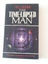 The Time-lapsed Man and Other Stories