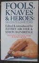 Fools, Knaves and Heroes: Great Political Short Stories