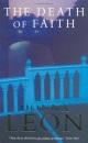 The Death of Faith: Amerikanische Ausgabe u. d. T. 'Quietly in Their Sleep' - Donna Leon