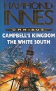 Hammond Innes Omnibus: Campbell's Kingdom and The White South