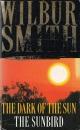 Wilbur Smith Omnibus: The Dark of the Sun, and, The Sunbird