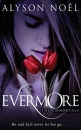 The Immortals: Evermore: He said he`d never let her go ...